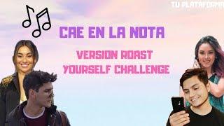 Video CAE EN LA NOTA ( VERSION ROAST YOURSELF CHALLENGE )  1 parte MP3, 3GP, MP4, WEBM, AVI, FLV Agustus 2018