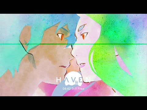 Haven : 4:42 Still Free - Haven Original Soundtrack by Danger