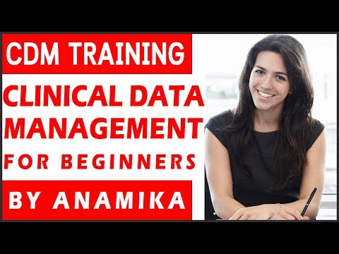 What is CDM? | Clinical Data Management Training for Beginners by Anamika
