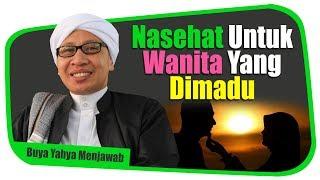 Video Nasehat Untuk Wanita Yang Dimadu (Punya Suami Beristri Dua) - Buya Yahya Menjawab MP3, 3GP, MP4, WEBM, AVI, FLV Mei 2019