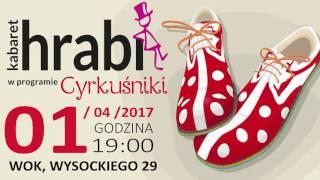 1.04, Wałbrzych: Kabaret Hrabi, Cyrkuśniki