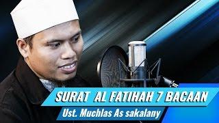 Surat Al Fatihah Dengan 7 Bacaan Syaikh Berbeda   Ustadz Muchlas As Sakalany