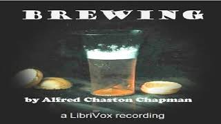 Brewing | Alfred Chaston Chapman | Crafts & Hobbies | Talking Book | English | 1/2