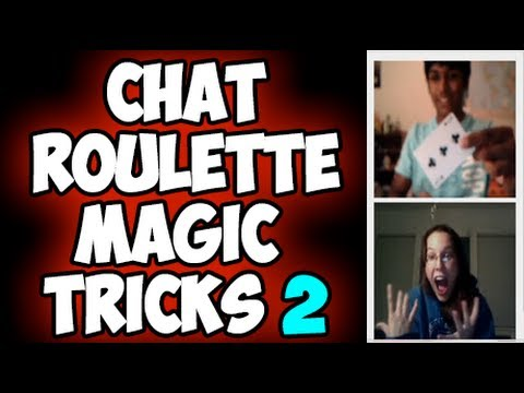 Chat Roulette Magic Tricks