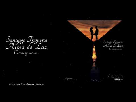 Alma de Luz (Ceremony version)
