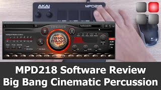 MPD 218 Software Package Review - Big Bang Cinematic Percussion