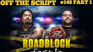 Nonton Wwe Roadblock 2016  End Of The Line Preview   Predictions   Wwe Off The Script  148 Part 1 Film Subtitle Indonesia Streaming Movie Download