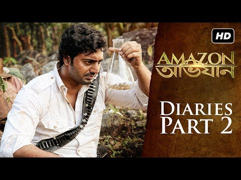 Amazon Obhijaan ( আমাজন অভিযান ) |  Diaries ( Ep 2)  | Shooting Scenes In Amazonia | Dev | SVF
