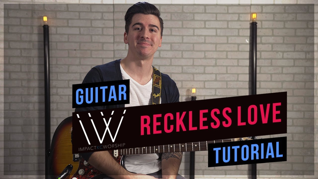 Reckless Love Cover & Lead/Electric Guitar Tutorial