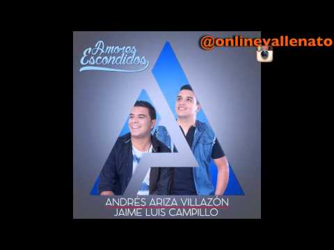 Letra Amores escondidos Andrés Ariza Villazon & Jaime Luis Campillo