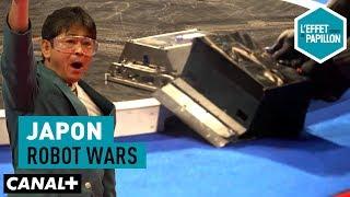 Video Japon : Robot Wars - L'Effet Papillon – CANAL+ MP3, 3GP, MP4, WEBM, AVI, FLV Juni 2018