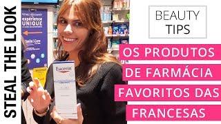 Os Produtos de Farmácia Favoritos das Francesas | Steal The Look