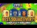 FIFA 18 BEST SQUAD?! w/ 91 RONALDINHO & 95 PELE GAMEPLAY!