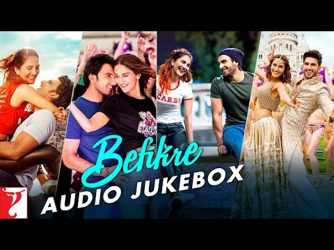 Befikre Audio Jukebox | Full Songs | Ranveer Singh