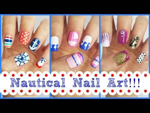 Nail - Nautical nail art! Three easy tutorials. What design do you like the best? Let me know! & THUMBS UP if you want more nail tutorials soon! Want more nail ideas? Check out my entire playlist!...