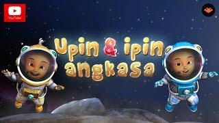 Video Upin & Ipin Angkasa MP3, 3GP, MP4, WEBM, AVI, FLV Oktober 2017