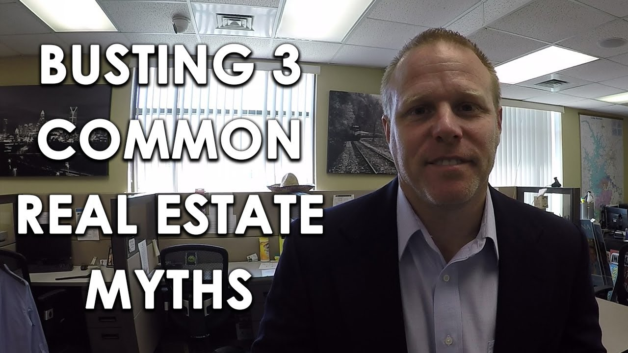 Getting to the Bottom of 3 Common Real Estate Myths