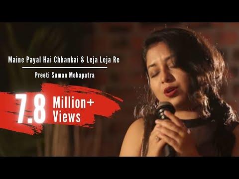 Video Maine Payal Hai Chhankai | Leja Leja Re | Mashup download in MP3, 3GP, MP4, WEBM, AVI, FLV January 2017