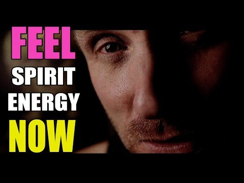 AMAZING, INTENSE DIRECT SPIRIT CONTACT. HOW TO FEEL Their Energy!
