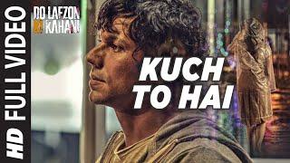 Nonton Kuch To Hai Full Video Song   Do Lafzon Ki Kahani   Randeep Hooda  Kajal Aggarwal   T Series Film Subtitle Indonesia Streaming Movie Download
