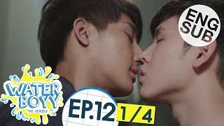 Nonton  Eng Sub  Waterboyy The Series   Ep 12  1 4  Film Subtitle Indonesia Streaming Movie Download