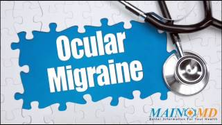 Ocular Migraine ¦ Treatment And Symptoms