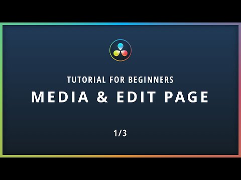 Media & Edit Page - DaVinci Resolve 16 Tutorial for BEGINNERS 1/3