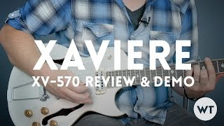 Video Xaviere XV-570 Electric Guitar Review MP3, 3GP, MP4, WEBM, AVI, FLV Juni 2018