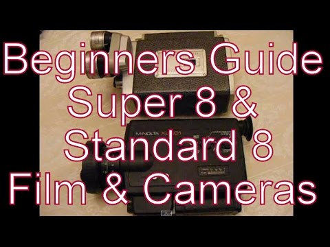 A Beginners Guide To Super 8 and Standard 8mm Film Cine Cameras