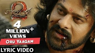 Video Oru Yaagam Full Song With Lyrics - Baahubali 2 Tamil Songs | Prabhas, Rana, Anushka MP3, 3GP, MP4, WEBM, AVI, FLV Oktober 2017