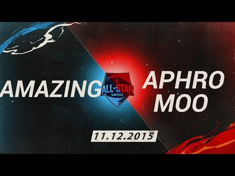 [11.12.2015] Amazing vs Aphromoo [All Star 2015 1v1]