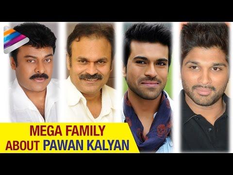 Mega Family about Pawan Kalyan | Chiranjeevi | Allu Arjun | Ram Charan | Telugu Filmnagar