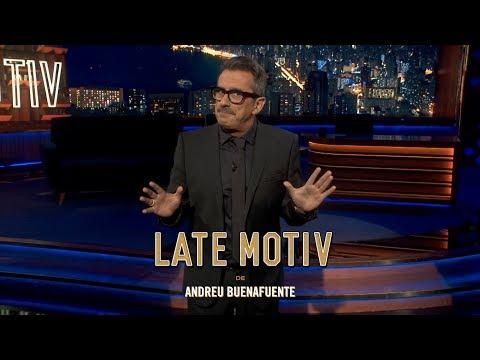 "LATE MOTIV - Monólogo de Andreu Buenafuente. ""Soto del Real"" | #LateMotiv287"