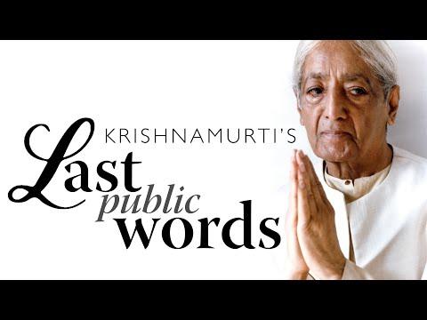 Krishnamurti's Last Public Words