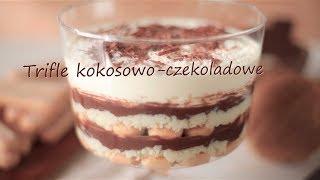 Trifle kokosowo-czekoladowe
