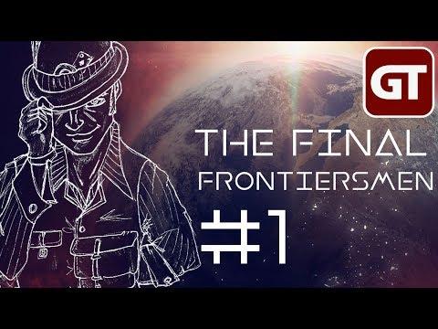 The Final Frontiersmen - SciFi Pen & Paper - Folge 1:  Prolog Harrison McReynolds