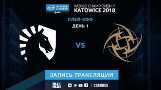 Liquid vs NiP - IEM Katowice 2018 - map2 - de_mirage [yXo, Enkanis]