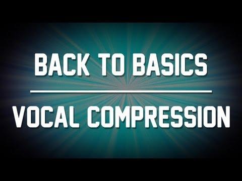 The Basics – Vocal Compression! (Cubase / Pro Tools)