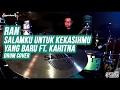 RAN - Salamku Untuk Kekasihmu yang Baru ft. Kahitna - Drum Cover by Superkevas