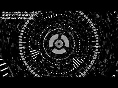 Current Value - Footwork (Phobos Future Beats Edit)