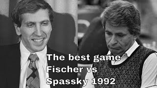 The best game between B Fischer and B Spasky in 1992