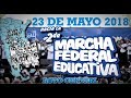 Acto central de la Marcha Federal Educativa en Plaza de Mayo 23-05-18