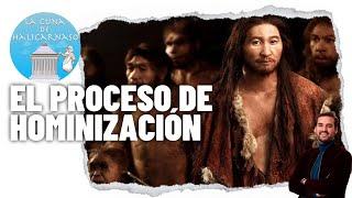 El proceso de hominización, del Australopithecus al Homo Sapiens