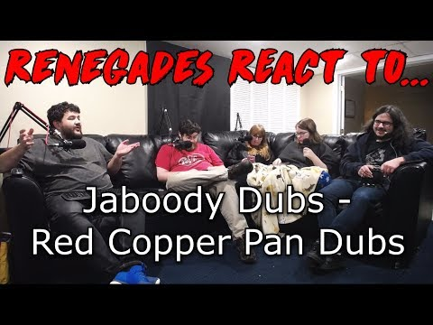 Renegades React to... Jaboody Dubs - Red Copper Pan Dub