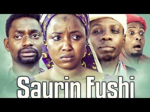 SAURIN FUSHI 1&2 LATEST HAUSA FILM
