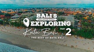THE BEST OF KUTA BALI - #BaliGoLiveAdventure #BaliGoLiveDestination
