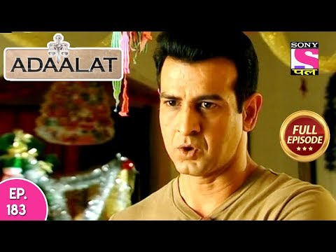 Adaalat - Full Episode 183  - 12th July, 2018
