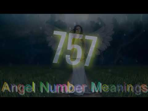 Angel Number 757 : numerology & meaning