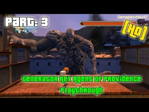 Generator Rex Agent Of Providence Walkthrough: Part 3 - (Xbox 360 / Playthrough / Gameplay)