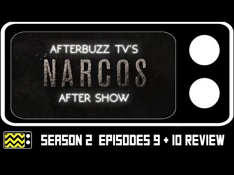 Narcos Season 2 Episodes 9 & 10 Review & After Show   AfterBuzz TV